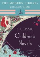 Kenneth Grahame, Lewis Carroll, J.M. Barrie & Alexandre Dumas - The Modern Library Collection Children's Classics 5-Book Bundle artwork