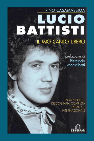 Lucio Battisti - Il mio canto libero da Pino Casamassima