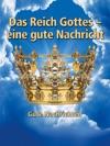 Das Reich Gottes Eine Gute Nachricht