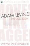 Adam Levine - The Quiz Book