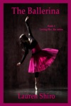 The Ballerina Loving Her- The Series Book 1