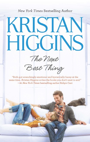 Kristan Higgins - The Next Best Thing