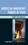 Moroccan Immigrant Women In Spain