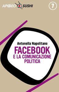Facebook e la comunicazione politica Libro Cover