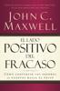 El lado positivo del fracaso - John C. Maxwell