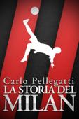 La storia del Milan