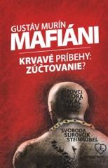 Mafiáni (Krvavé príbehy – zúčtovanie?)