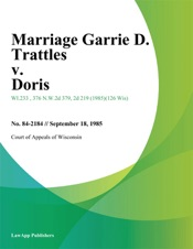 Download and Read Online Marriage Garrie D. Trattles v. Doris