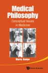 Medical Philosophy Conceptual Issues In Medicine
