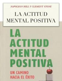 La Actitud Mental Positiva book