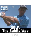 Golf The Rabito Way