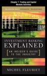 Investment Banking Explained Chapter 7 - Trading And Capital Markets Activities
