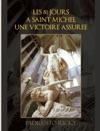 Les 81 Jours  Saint Michel