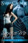 Sacrifice Me: The Demon