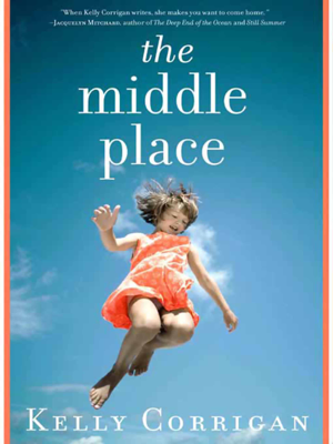 The Middle Place - Kelly Corrigan book