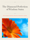 The Diamond Perfection of Wisdom Sutra