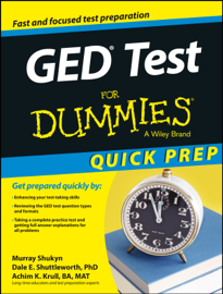 GED Test For Dummies, Quick Prep Edition book