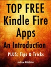 Top Free Kindle Fire Apps An Introduction Plus Tips  Tricks