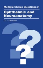 Multiple Choice Questions In Ophthalmic And Neuroanatomy