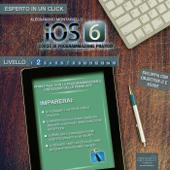 iOS6 Speciale. Volume 1