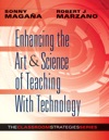 Enhancing The Art  Science Of Teaching With Technology