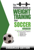 The Ultimate Guide to Weight Training for Soccer  - Robert G. Price