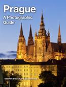 Prague: A Photographic Guide