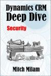 Dynamics CRM Deep Dive Security