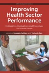 Improving Health Sector Performance Institutions Motivations And Incentives - The Cambodia Dialogue