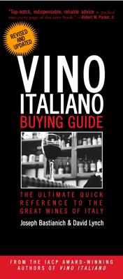 Vino Italiano Buying Guide - Revised and Updated - Joseph Bastianich & David Lynch book