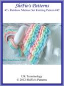 42- Rainbow Matinee Baby Knitting Patterns #42