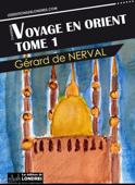 Voyage en Orient, tome 1