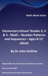 Elementary School Grades 3 4  5  Math - Number Patterns And Sequences  Ages 8-11 EBook