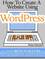 How To Create A Website Using Wordpress With Bonus Access to 40+ Wordpress Video Tutorials