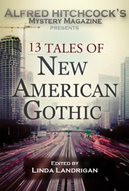 Alfred Hitchcock's Mystery Magazine Presents 13 Tales of New American Gothic PDF Download