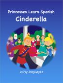 Princesses Learn Spanish - Cinderella
