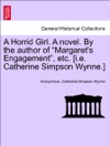 A Horrid Girl A Novel By The Author Of Margarets Engagement Etc Ie Catherine Simpson Wynne VOL I