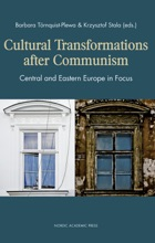 Cultural Transformations After Communism