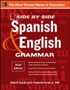 Side-By-Side Spanish And English Grammar 3rd Edition