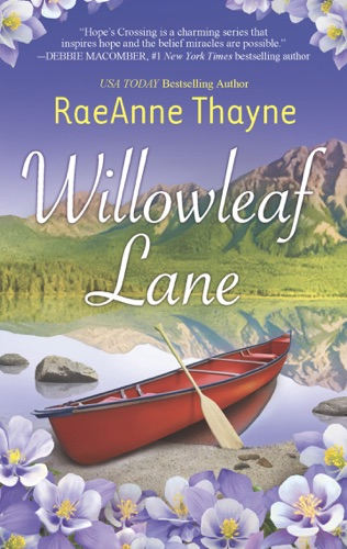 RaeAnne Thayne - Willowleaf Lane