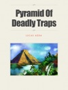 Pyramid Of Deadly Traps