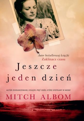 Mitch Albom - Jeszcze jeden dzień