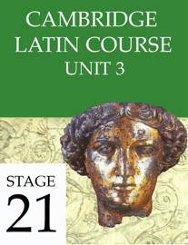 Cambridge Latin Course Unit 3 Stage 21