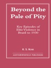 Beyond The Pale Of Pity