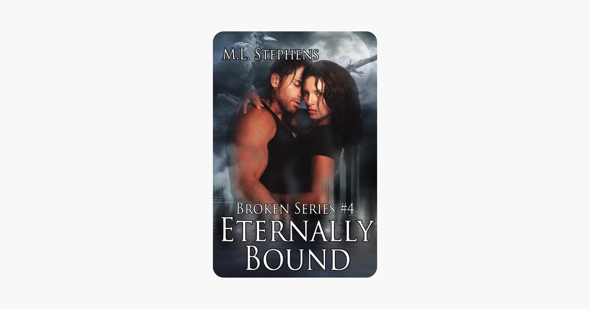 Eternally Bound (Broken Series #4)