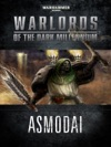 Warlords Of The Dark Millennium Asmodai