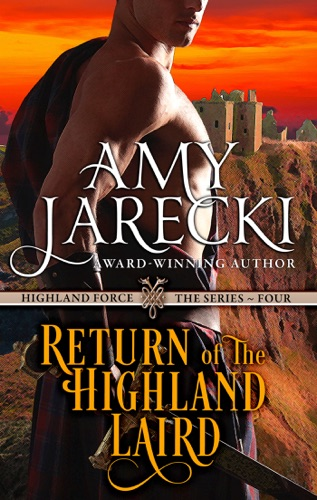 Amy Jarecki - Return of the Highland Laird (A Highland Force Novella)