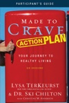 Made To Crave Action Plan Participants Guide
