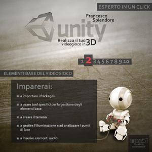 Unity: realizza il tuo videogioco in 3D. Livello 3 Libro Cover