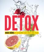 Détox: 12 programmes pour faire peau neuve
